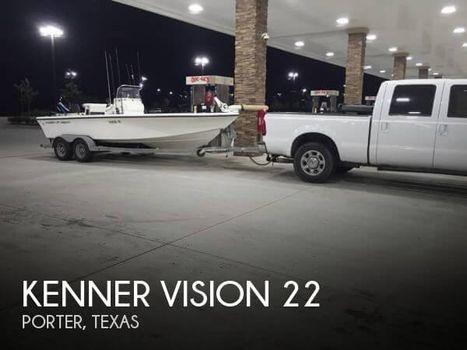2005 Kenner Mfg Co Vision 22 2005 Kenner Vision 22 for sale in Porter, TX