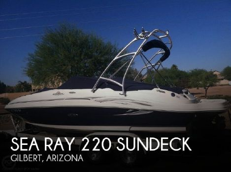 2005 Sea Ray 220 Sundeck 2005 Sea Ray 220 Sundeck for sale in Gilbert, AZ